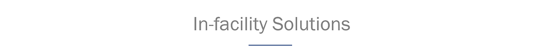In-facility Solutions